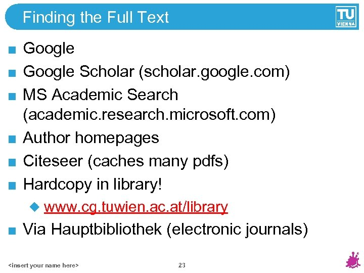 Finding the Full Text Google Scholar (scholar. google. com) MS Academic Search (academic. research.
