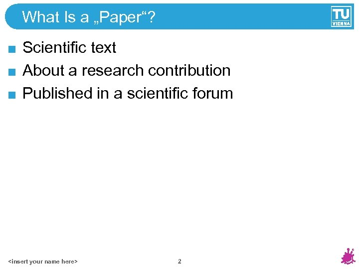 "What Is a ""Paper""? Scientific text About a research contribution Published in a scientific"
