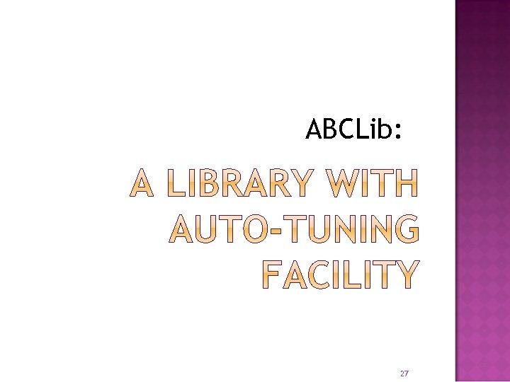 ABCLib: 27