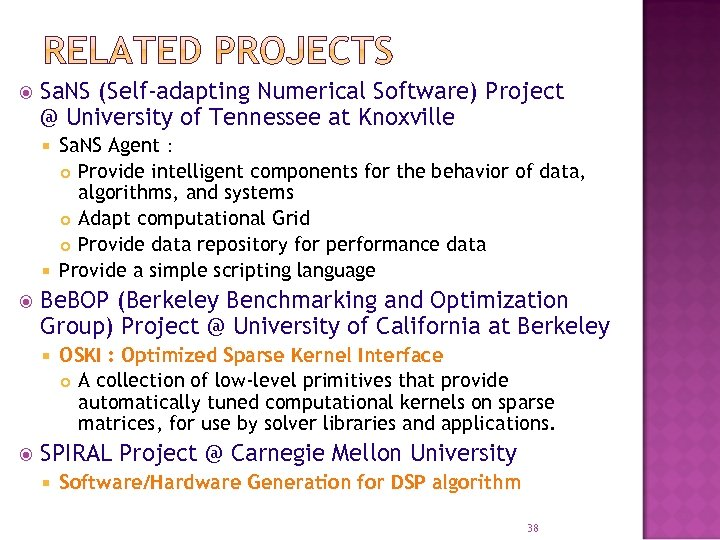 Sa. NS (Self-adapting Numerical Software) Project @ University of Tennessee at Knoxville Sa.