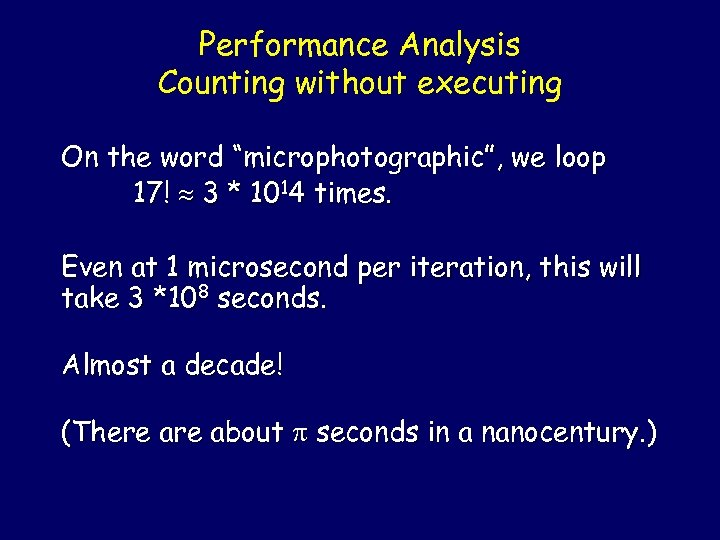 "Performance Analysis Counting without executing On the word ""microphotographic"", we loop 17! 3 *"