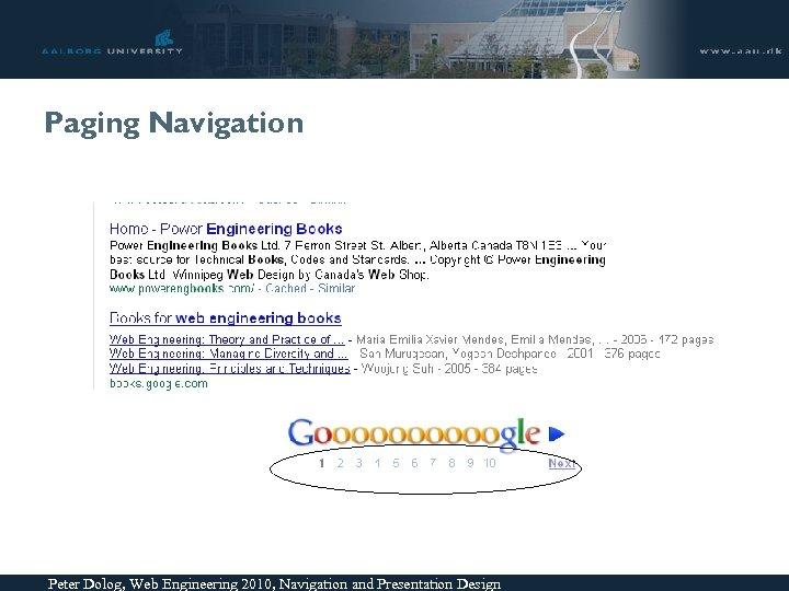 Paging Navigation Peter Dolog, Web Engineering 2010, Navigation and Presentation Design