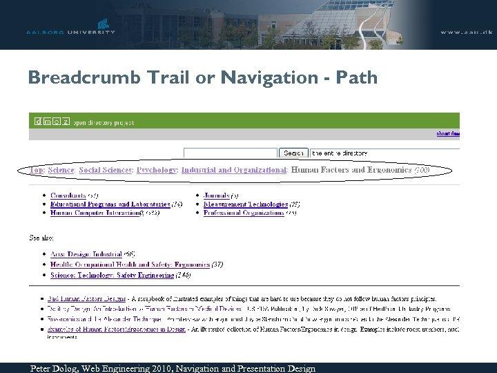 Breadcrumb Trail or Navigation - Path Peter Dolog, Web Engineering 2010, Navigation and Presentation