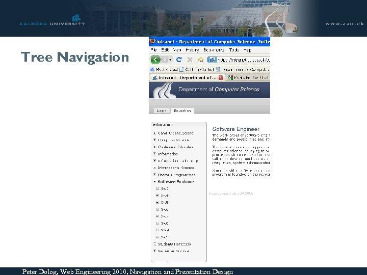 Tree Navigation Peter Dolog, Web Engineering 2010, Navigation and Presentation Design