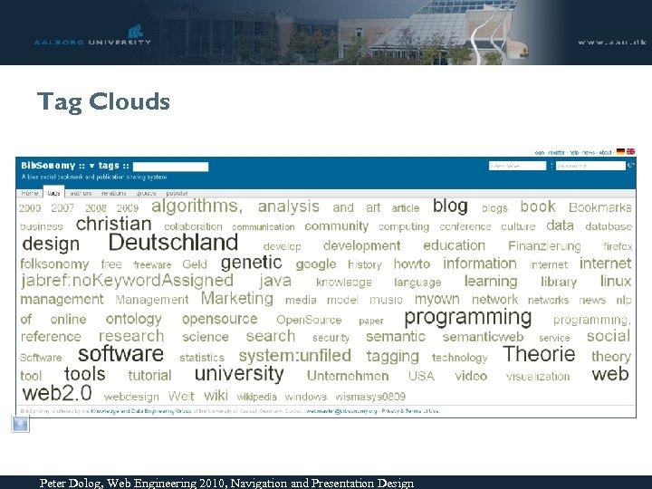 Tag Clouds Peter Dolog, Web Engineering 2010, Navigation and Presentation Design