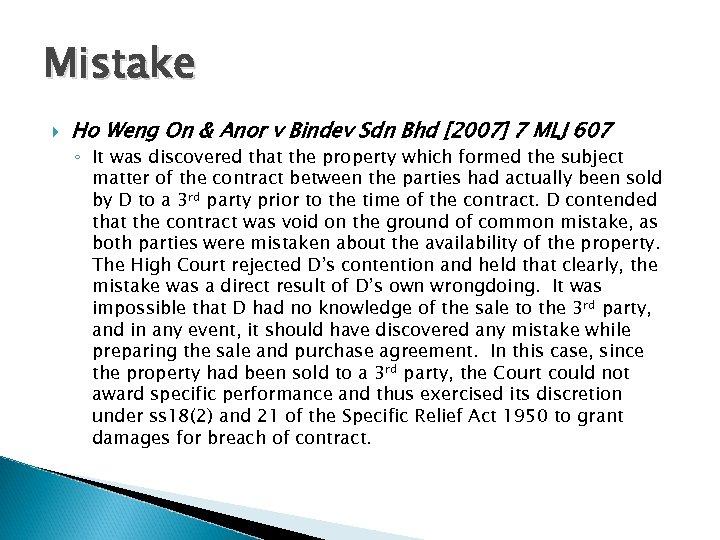 Mistake Ho Weng On & Anor v Bindev Sdn Bhd [2007] 7 MLJ 607