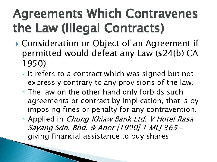 Agreements Which Contravenes the Law (Illegal Contracts) Consideration or Object of an Agreement if
