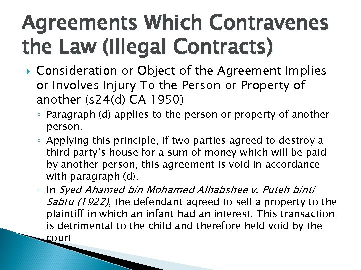Agreements Which Contravenes the Law (Illegal Contracts) Consideration or Object of the Agreement Implies