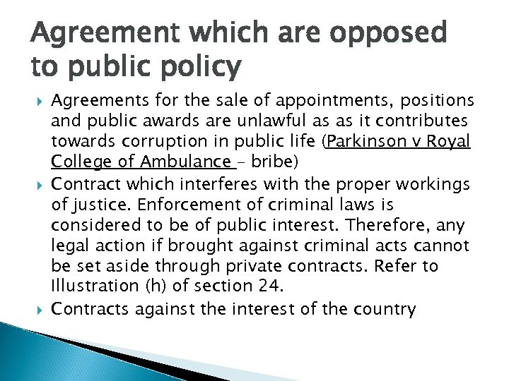 Agreement which are opposed to public policy Agreements for the sale of appointments, positions