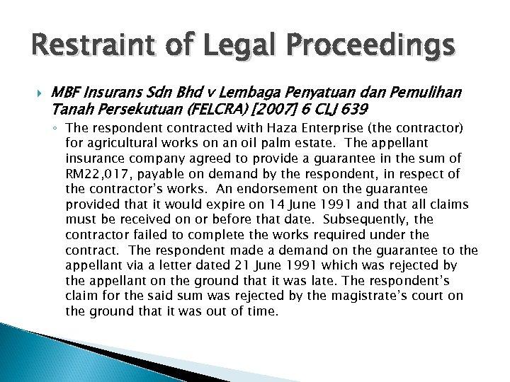 Restraint of Legal Proceedings MBF Insurans Sdn Bhd v Lembaga Penyatuan dan Pemulihan Tanah