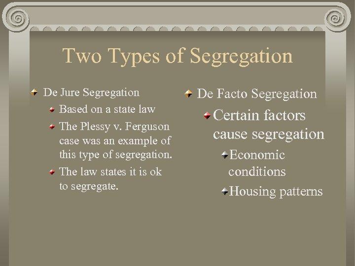example of de facto segregation