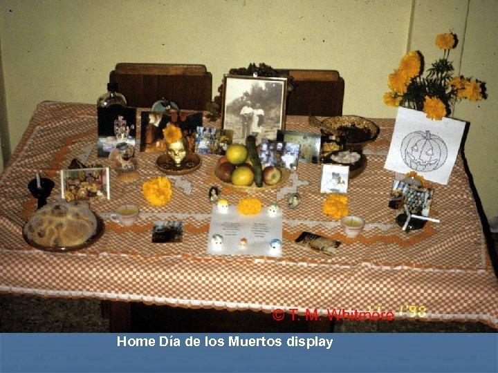Home Día de los Muertos display