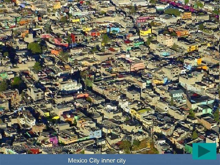 Mexico City inner city