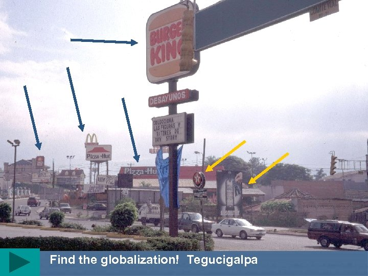 Find the globalization! Tegucigalpa