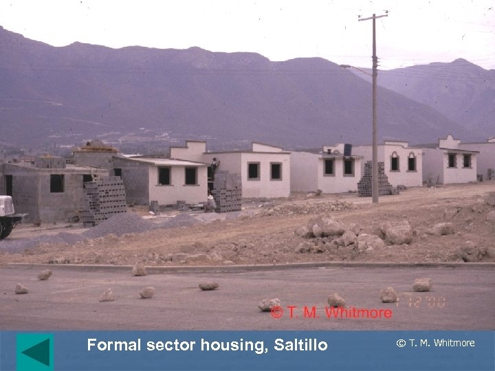 Formal sector housing, Saltillo © T. M. Whitmore