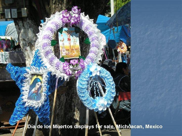 Día de los Muertos displays for sale, Michoacan, Mexico