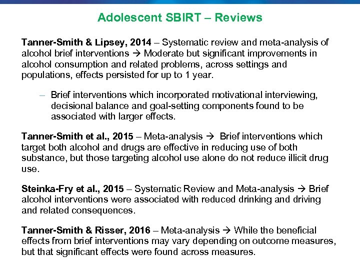 Adolescent SBIRT – Reviews Tanner-Smith & Lipsey, 2014 – Systematic review and meta-analysis of