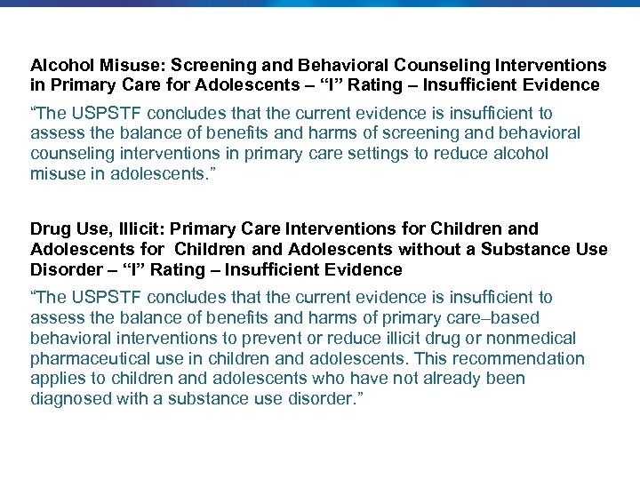 """Alcohol Misuse: Screening and Behavioral Counseling Interventions in Primary Care for Adolescents – """"I"""""""