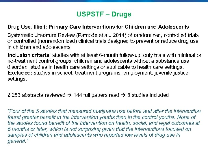 USPSTF – Drugs Drug Use, Illicit: Primary Care Interventions for Children and Adolescents Systematic