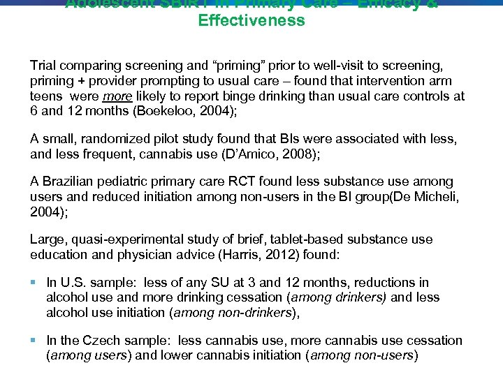 """Adolescent SBIRT in Primary Care – Efficacy & Effectiveness Trial comparing screening and """"priming"""""""