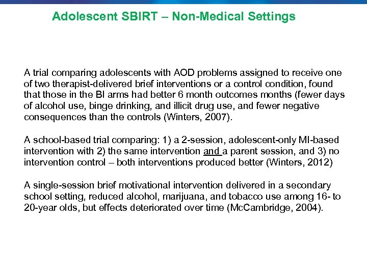Adolescent SBIRT – Non-Medical Settings A trial comparing adolescents with AOD problems assigned to