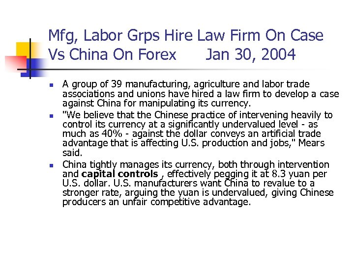 Mfg, Labor Grps Hire Law Firm On Case Vs China On Forex Jan 30,