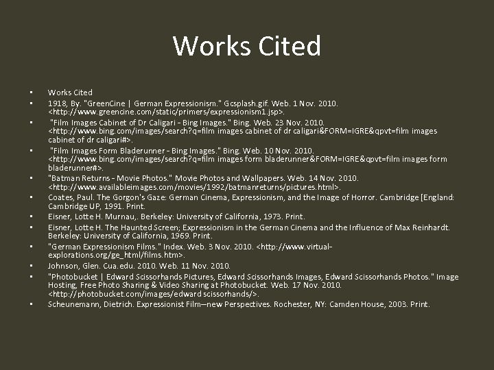 Works Cited • • • Works Cited 1918, By.