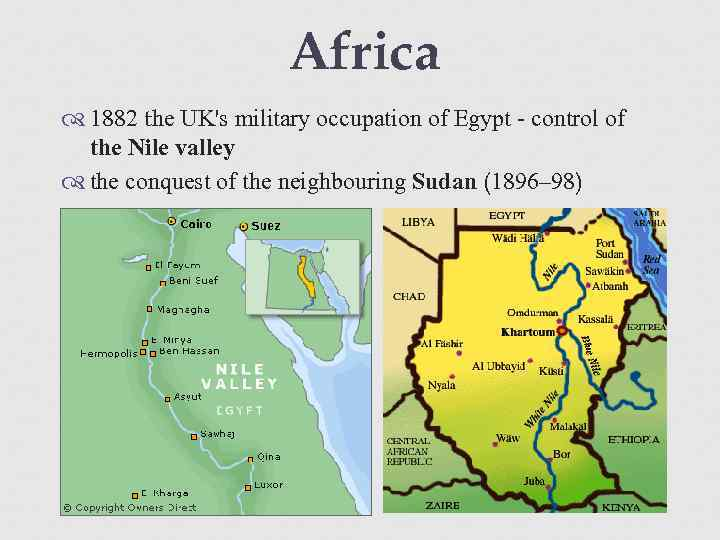 Africa 1882 the UK's military occupation of Egypt - control of the Nile valley