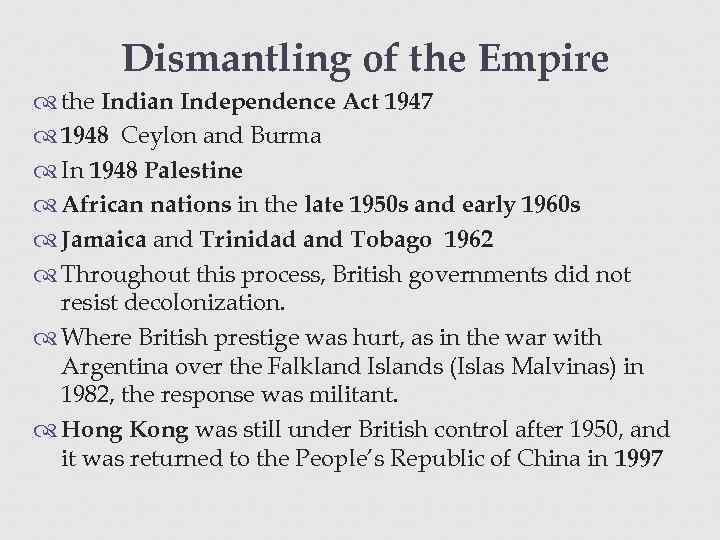 Dismantling of the Empire the Indian Independence Act 1947 1948 Ceylon and Burma In