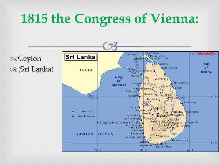 1815 the Congress of Vienna: Ceylon (Sri Lanka)