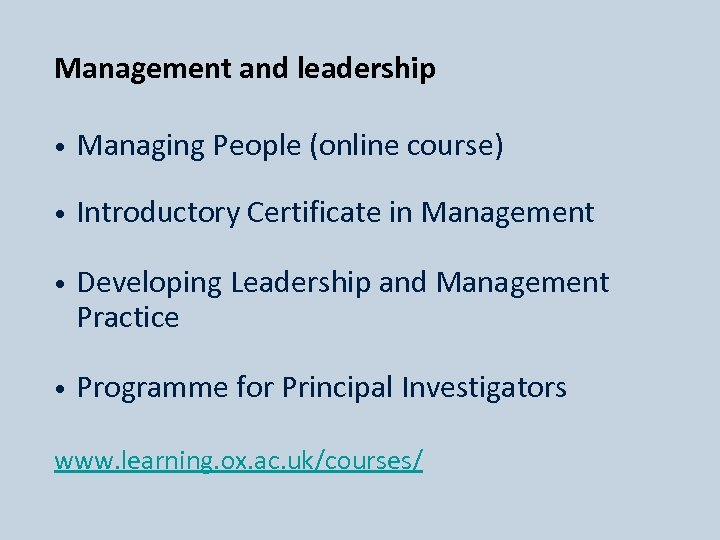 Management and leadership • Managing People (online course) • Introductory Certificate in Management Developing