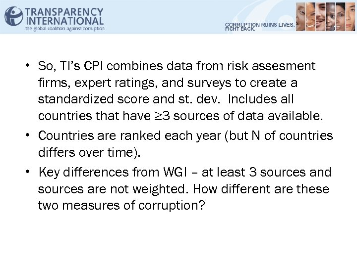 • So, TI's CPI combines data from risk assesment firms, expert ratings, and