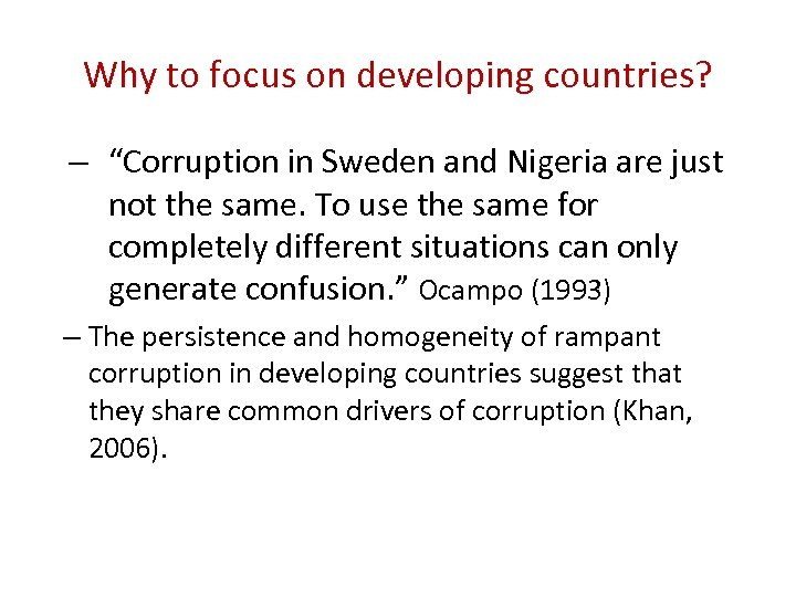 "Why to focus on developing countries? – ""Corruption in Sweden and Nigeria are just"