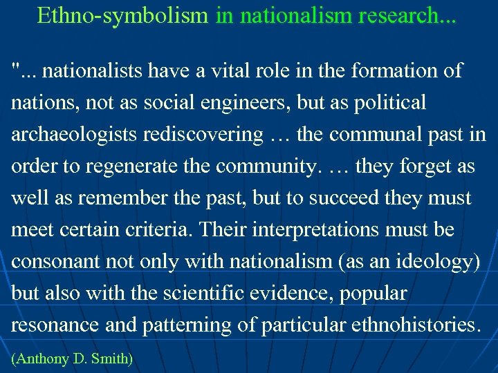 Ethno-symbolism in nationalism research. . .