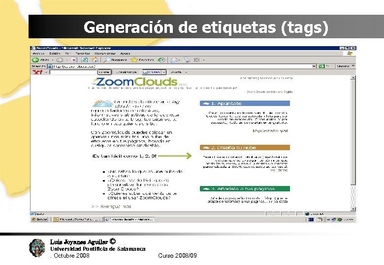 Generación de etiquetas (tags) Luis Joyanes Aguilar © Universidad Pontificia de Salamanca. Octubre 2008
