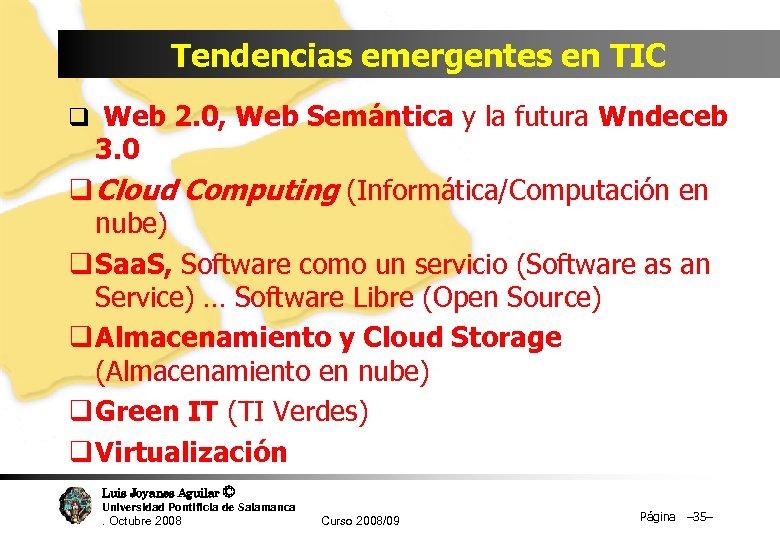 Tendencias emergentes en TIC q Web 2. 0, Web Semántica y la futura Wndeceb