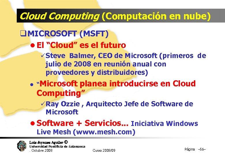 """Cloud Computing (Computación en nube) q MICROSOFT (MSFT) l El """"Cloud"""" es el futuro"""