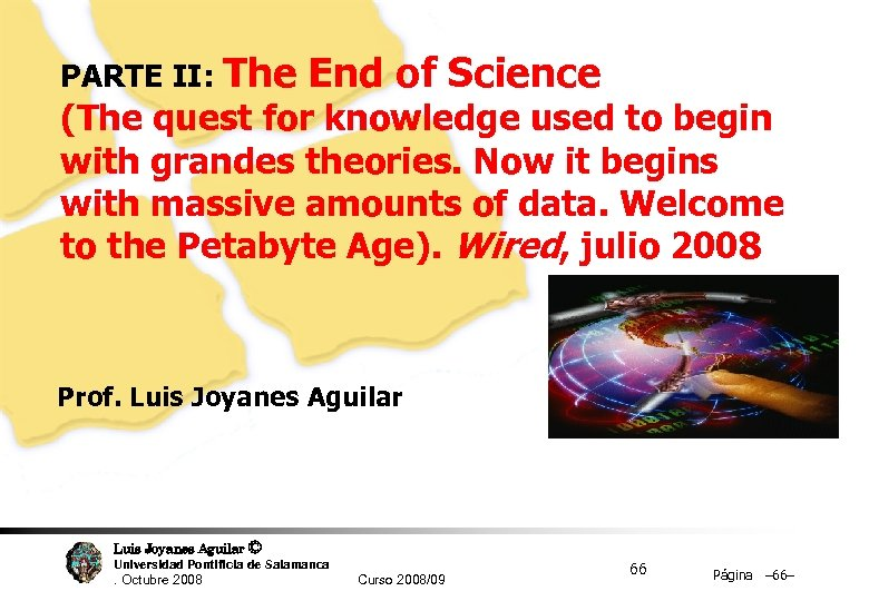 PARTE II: The End of Science (The quest for knowledge used to begin with