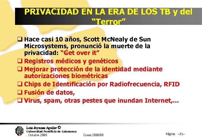 """PRIVACIDAD EN LA ERA DE LOS TB y del """"Terror"""" q Hace casi 10"""