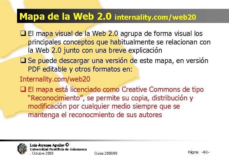 Mapa de la Web 2. 0 internality. com/web 20 q El mapa visual de