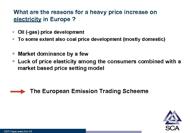 What are the reasons for a heavy price increase on electricity in Europe ?