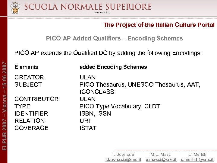 The Project of the Italian Culture Portal PICO AP Added Qualifiers – Encoding Schemes