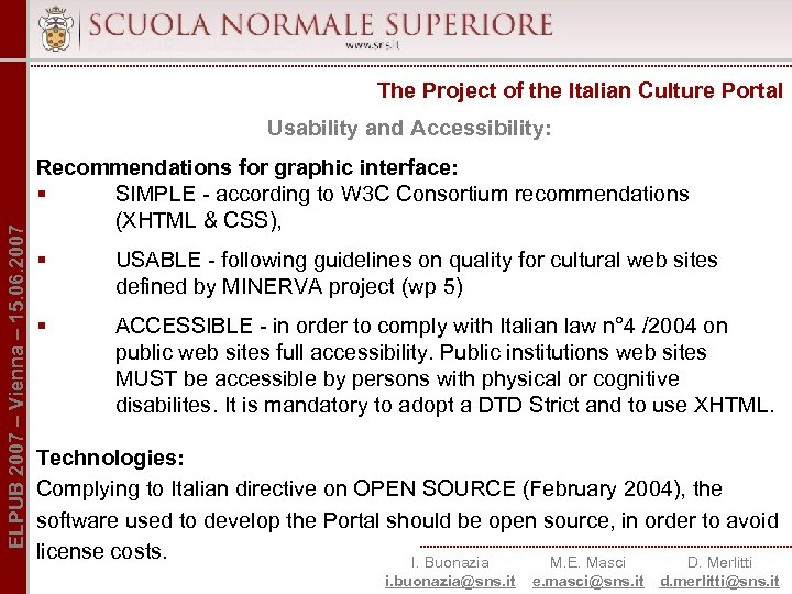 The Project of the Italian Culture Portal ELPUB 2007 – Vienna – 15. 06.