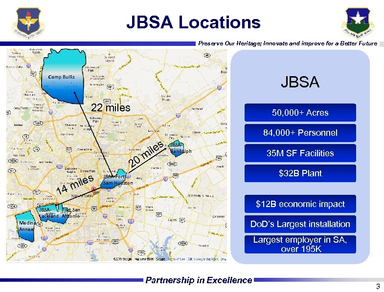 JBSA Locations Preserve Our Heritage; Innovate and improve for a Better Future JBSA Camp