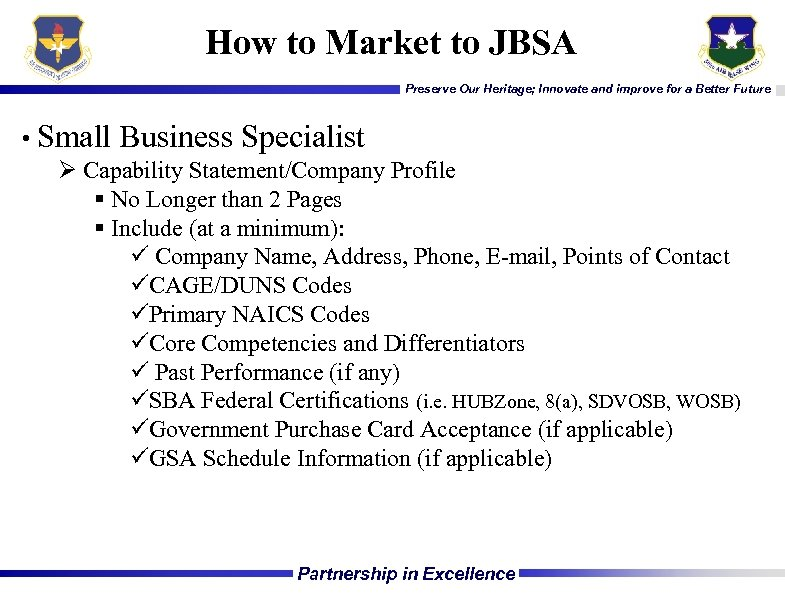 How to Market to JBSA Preserve Our Heritage; Innovate and improve for a Better