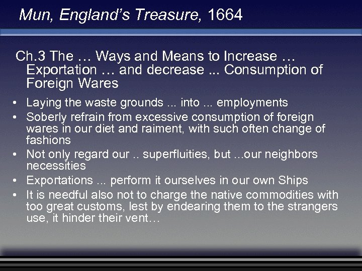 Mun, England's Treasure, 1664 Ch. 3 The … Ways and Means to Increase …