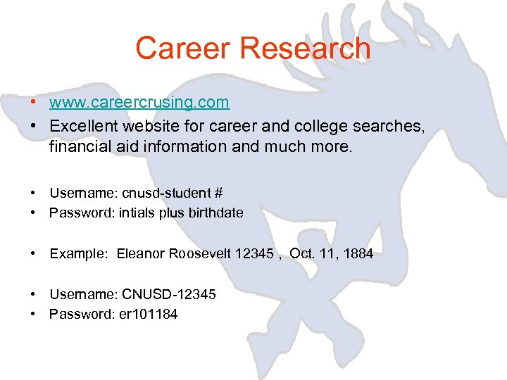Career Research • www. careercrusing. com • Excellent website for career and college searches,