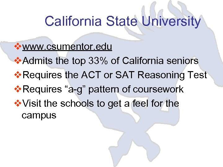 California State University vwww. csumentor. edu v. Admits the top 33% of California