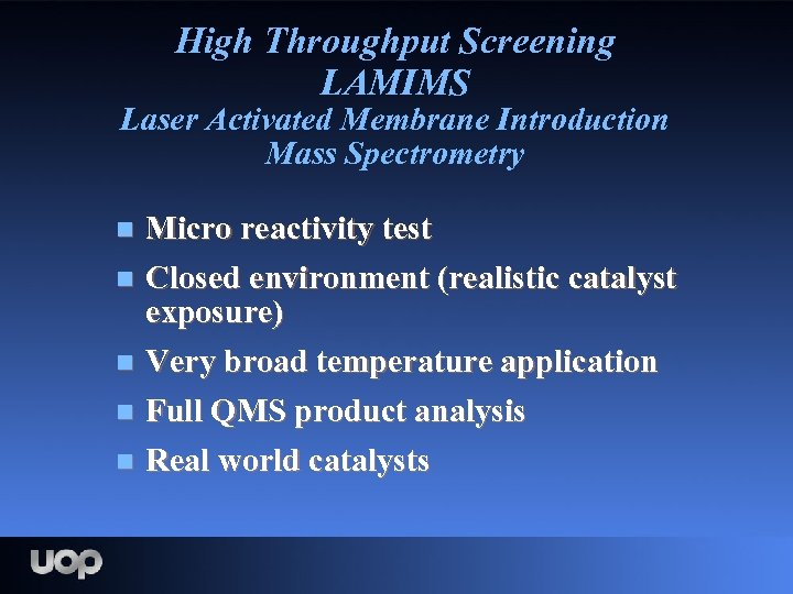 High Throughput Screening LAMIMS Laser Activated Membrane Introduction Mass Spectrometry Micro reactivity test n