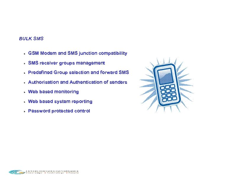 BULK SMS GSM Modem and SMS junction compatibility SMS receiver groups management Predefined Group